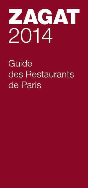 2014 Guide Des Restaurants De Paris By Zagat Survey (COM)
